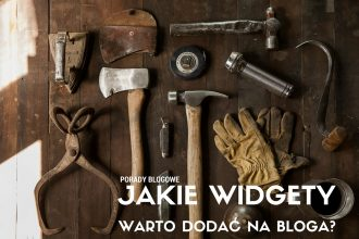 JAKIE WIDGETY NA BLOGA