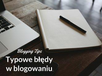błędy początkujących blogerów.błędy początkujących blogerów.