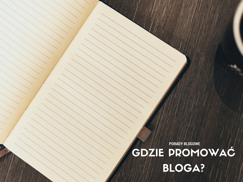 Gdzie promować bloga?