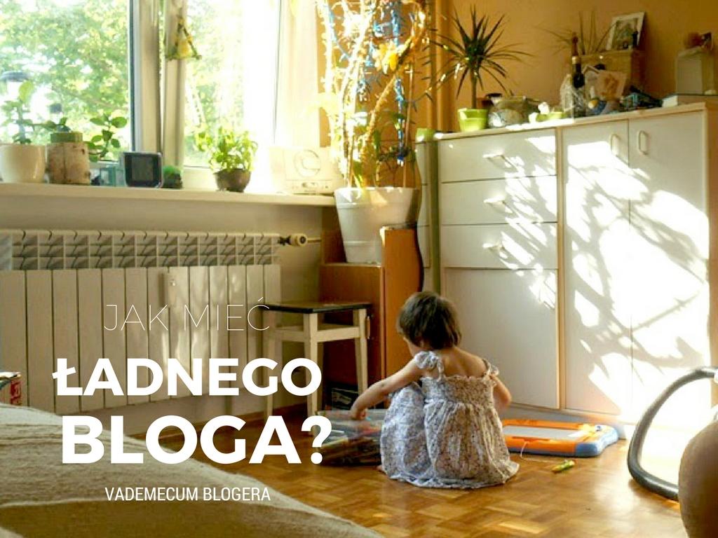 jak stworzyć stronę internetową Dlaczego wygląd bloga jest ważny?