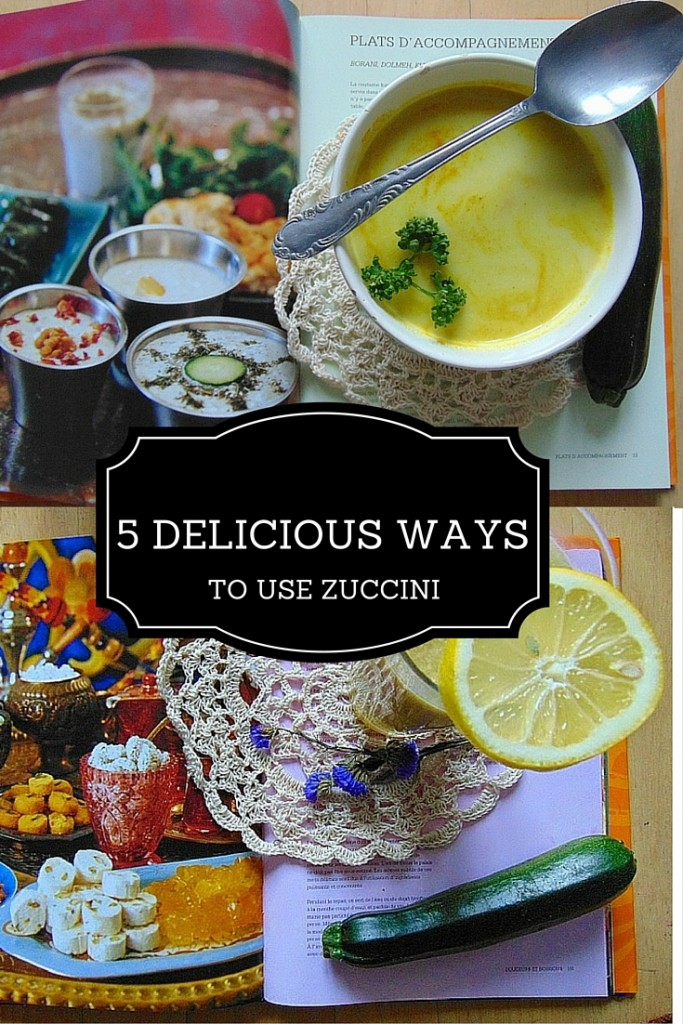 5 DELICIOUS WAYS TO USE ZUCCINI, co mozna zrobic z cukinii