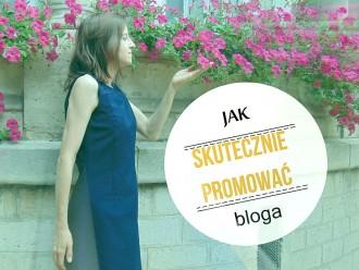 jak skutecznie promować bloga