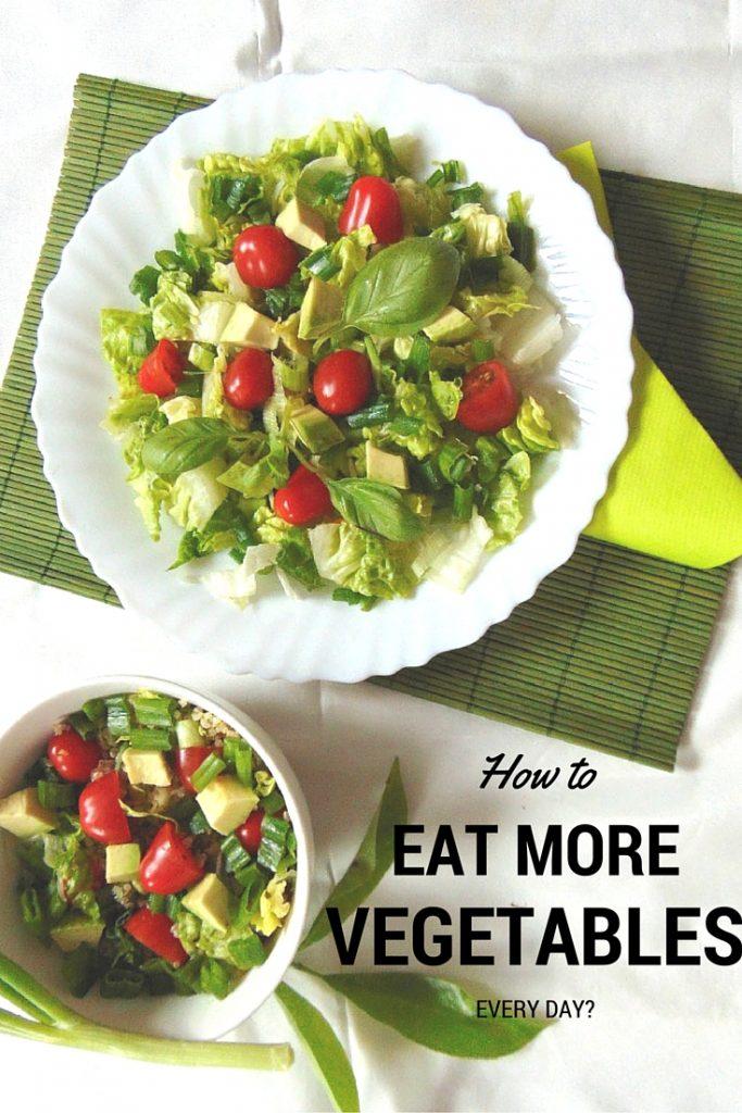 HOW TO EAT MORE VEGETABLES Jak jeść więcej warzyw i owoców