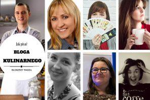 Blogerzy radzą: jak pisać bloga kulinarnego?