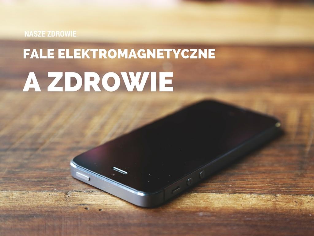 fale elektromagnetyczne a zdrowie How To Protect Yourself from Wireless Radiation