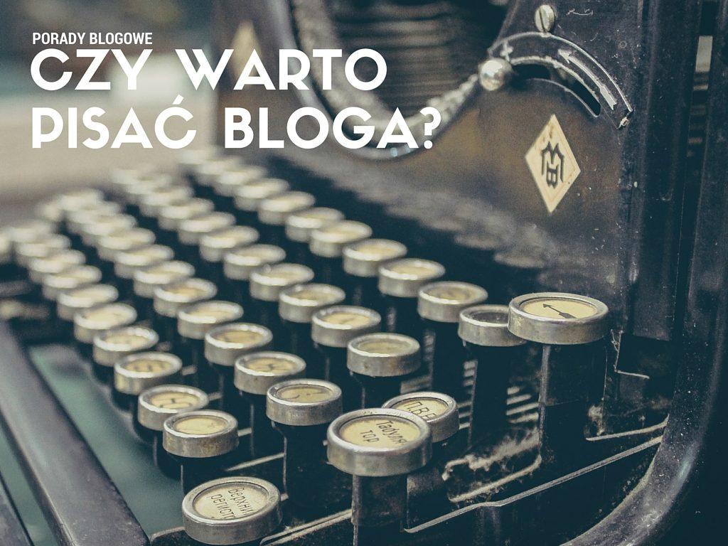 czy warto pisać bloga