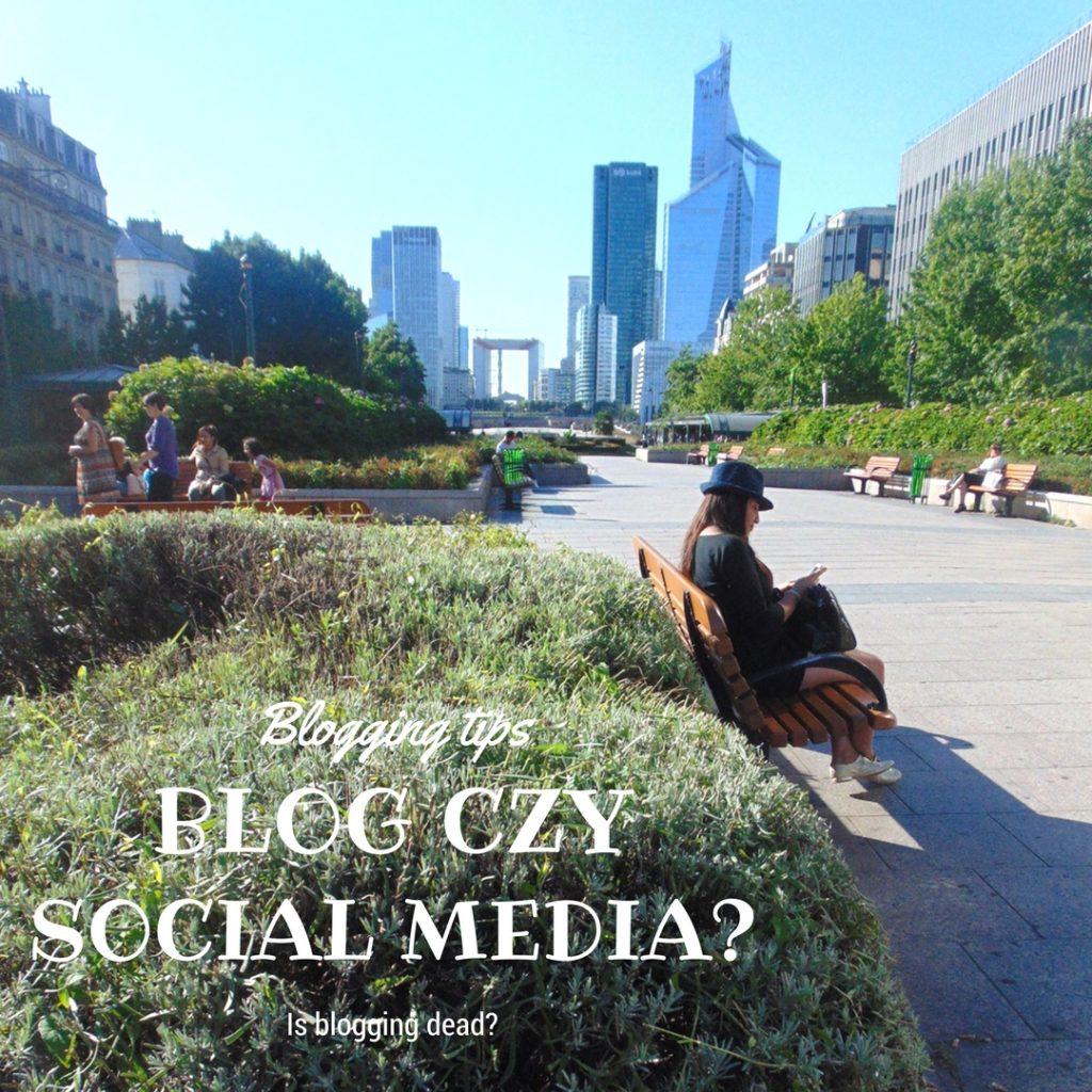 blog czy social media
