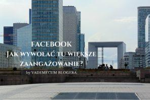 prowadzenie fanpage Jak wywołać większe zaangażowanie na Facebooku?