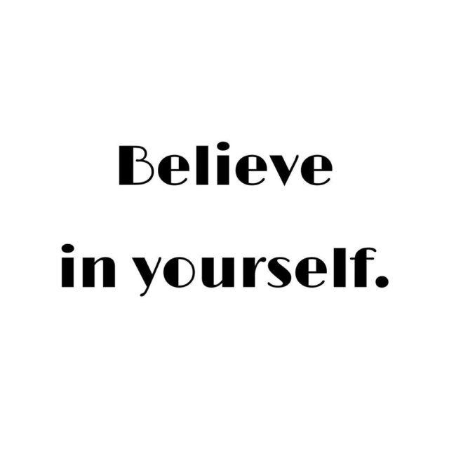 Uwierz w siebie Bo czasami wanie wszystko rozbija si ohellip