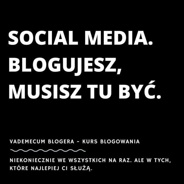 Social Media Blogujesz musisz tu by Bo przecie nawet osobyhellip