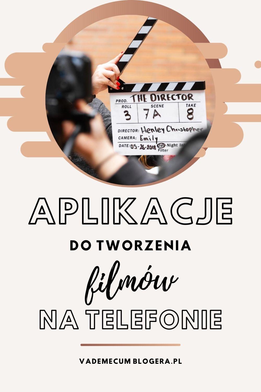 APLIKACJE DO TWORZENIA FILMOW