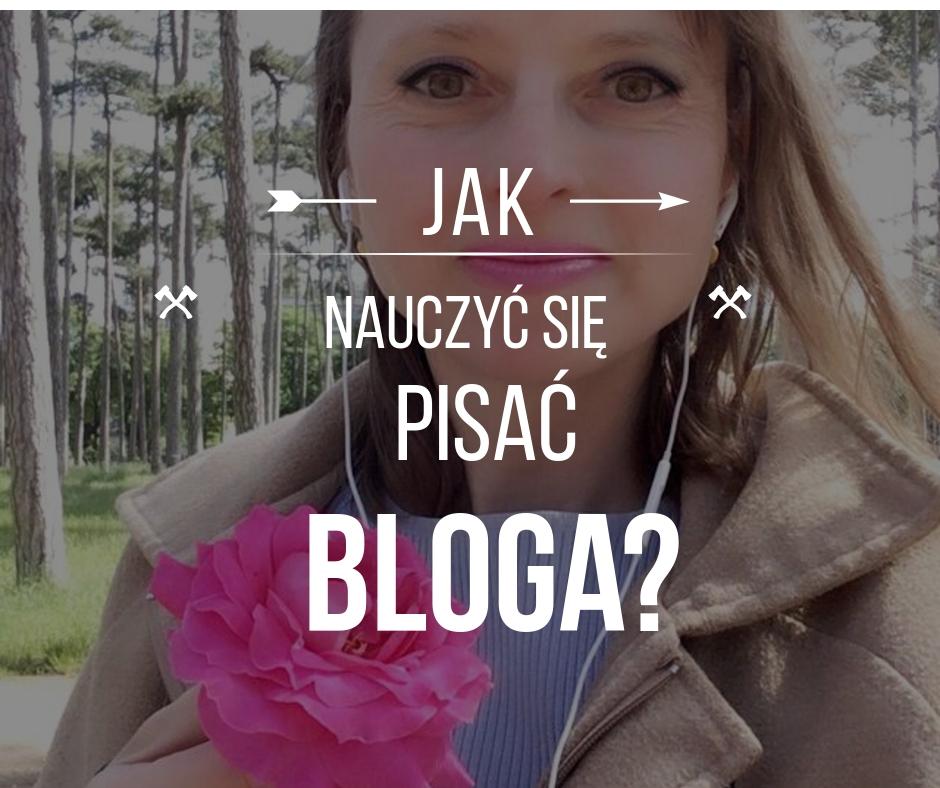 Jak nauczyć się pisać bloga?