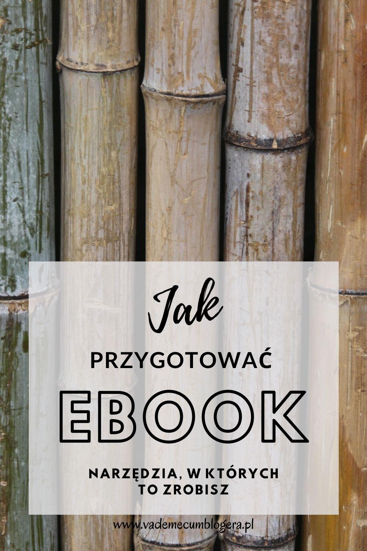Jak przygotować ebook. Porównanie narzędzi do przygotowania ebooka.
