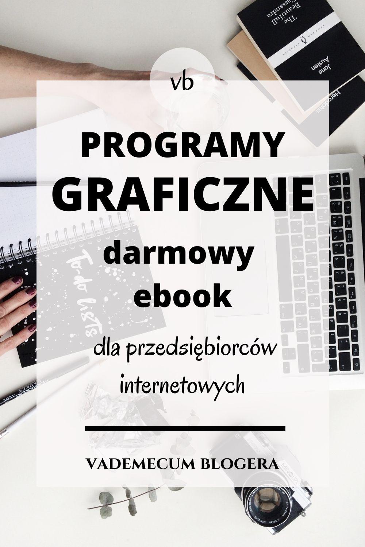 Darmowe Programy Graficzne – Darmowy Ebook Dla Przedsiębiorców Internetowych Do Pobrania.