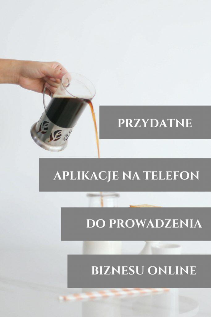 przydatne aplikacje na telefon dla biznesu online