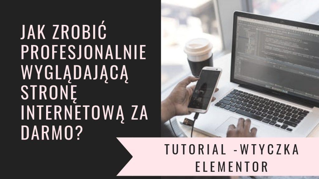 Jak zrobić profesjonalnie wyglądającą stronę internetową za darmo?