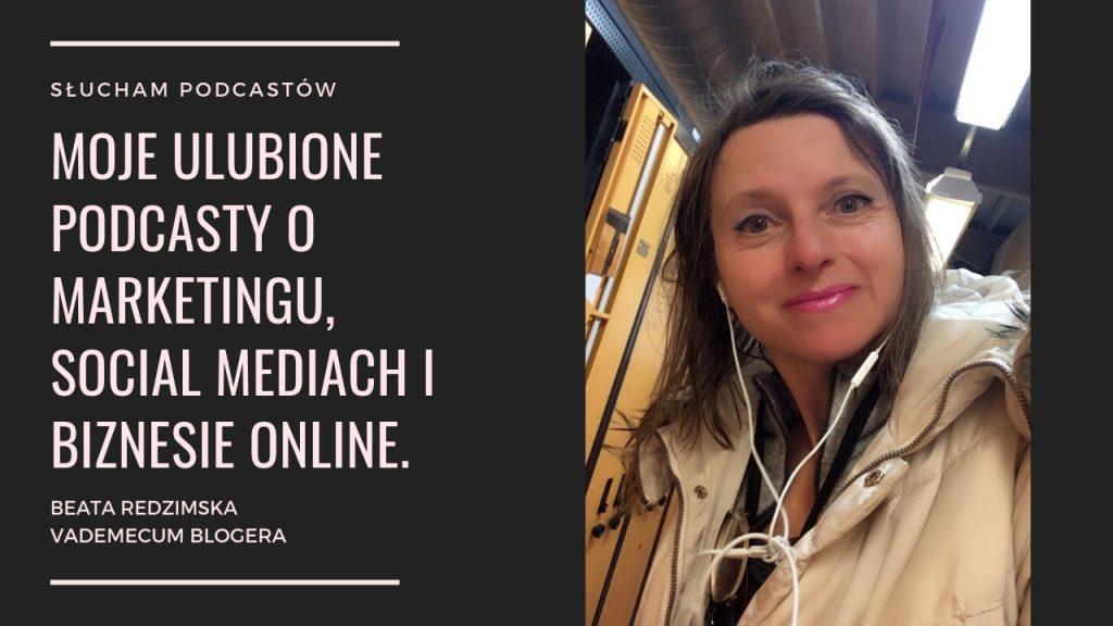 podcast o marketingu, biznesie online, social mediach