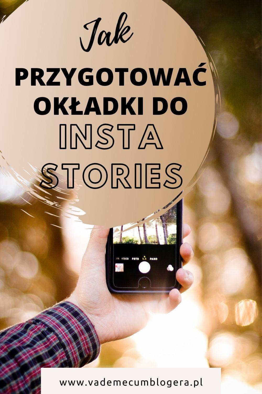 JAK ZROBIC UJEDNOLICONE OKLADKI DO INSTA STORIES