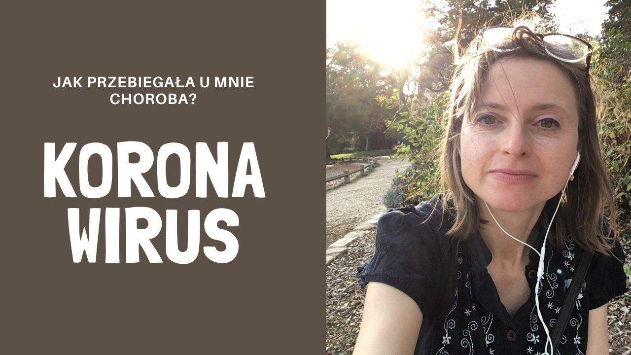 Koronawirus: Dlaczego Siódmy Dzień Choroby Jest Najgorszy? Jak Przebiegała U Mnie Choroba?