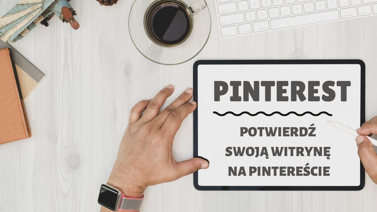 Jak potwierdzić, że jesteś właścicielem Twojej domeny na Pintereście?