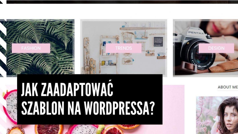 """Jak zmienić wygląd WordPress? Jak zaadaptować szablon na wordpressa? Nie wystarczy wrzucić na żywca szablon na bloga i oczekiwać, że to będzie wyglądać tak, jak w wersji demo. Bo najcudowniejszy szablon na wordpressa wymaga """"pewnego"""" dopracowania, dostosowania, żeby wyglądał tak jak docelowo chciałbyś by wyglądał. Czyli chociażby tak jak w wersji demo. A może nawet lepiej, bo z magicznym odciskiem Twojego pazura.Możesz zrobić to w bardzo prosty sposób:"""