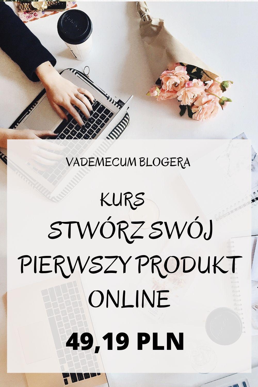 Stwórz Swój Pierwszy Produkt Online.