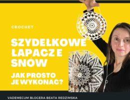 crochet - szydelkowe lapacze snow -Jak prosto je zrobić