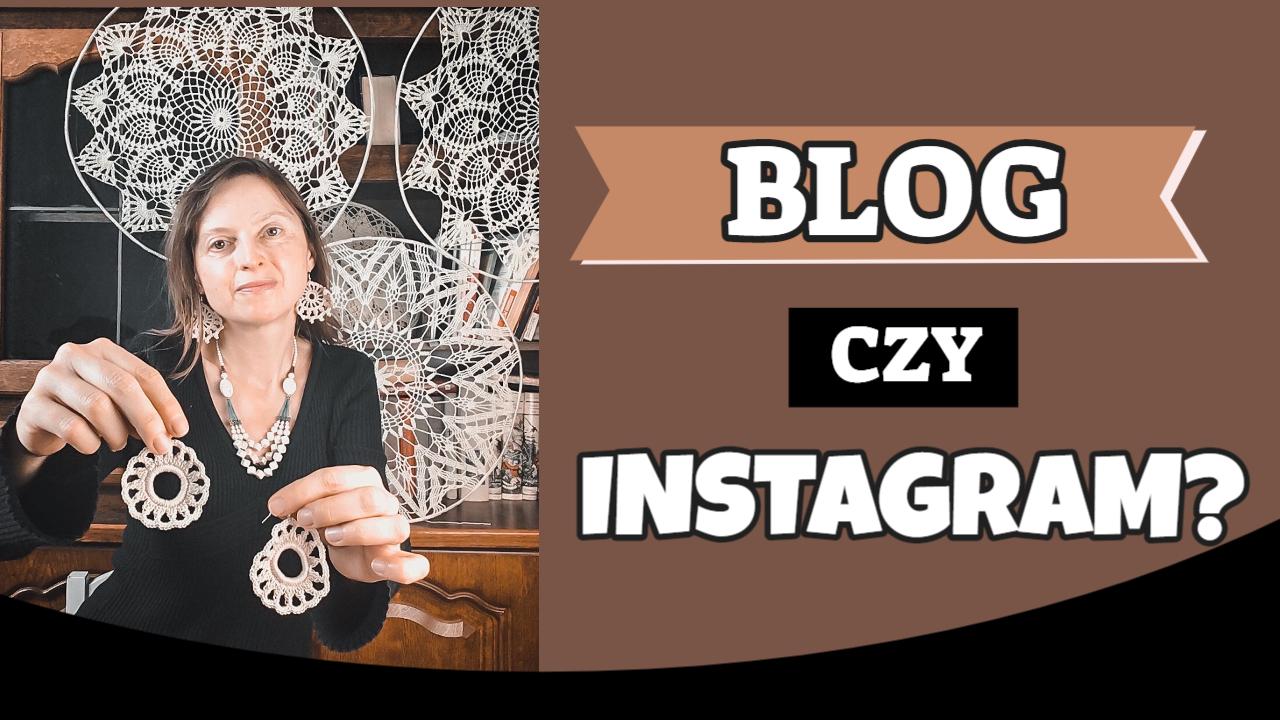 blog czy instagram